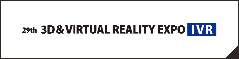 3D/VIRTUAL REALITY EXPO [IVR]